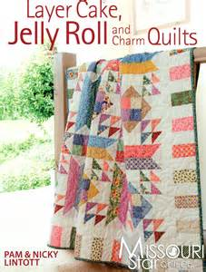 Jelly Roll Quilt Book by Layer Cake Jelly Roll Charm Quilts Pattern Book