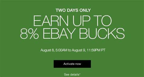 ebay bucks earn up to 8 ebay bucks 4x usual here s what i m