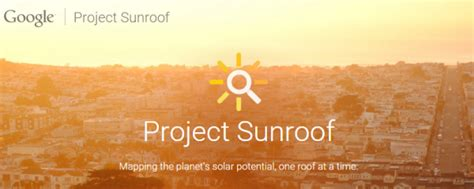 project sunroof is your rooftop ready for solar panel installation find