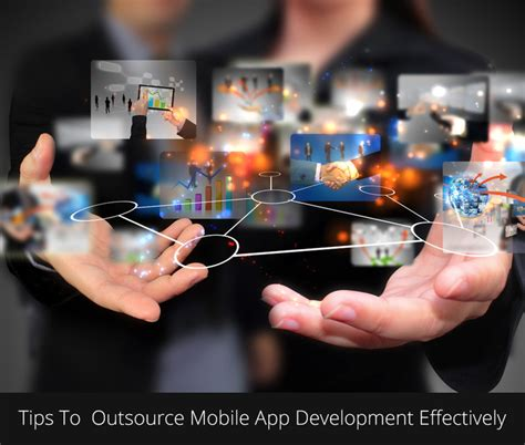 How To Outsource Applications Tips Of Selecting Outsourcing Apps Development Company And