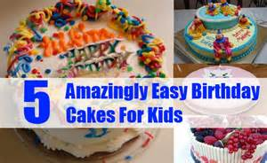 5 amazingly easy birthday cakes for kids different types of kids birthday cakes bash corner