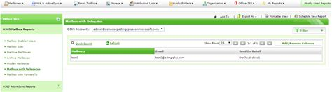 Reports Of The Delegates office 365 mailbox properties reports manageengine