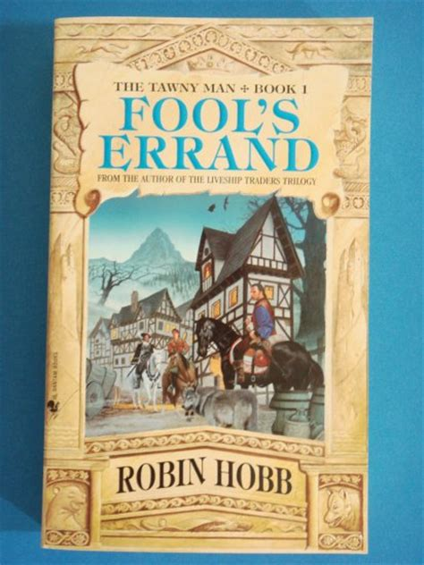 fools errand the tawny fool s errand by robin hobb book 1 of the tawny man triology following the farseer triology