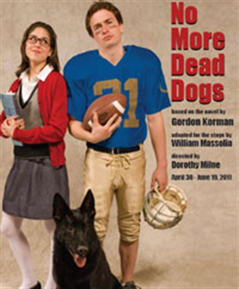 no more dead dogs griffin theatre company closes 22nd season with no more dead dogs chicago theatre news