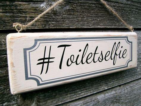 cute bathroom signs for home funny toilet sign toiletselfie shabby chic bathroom