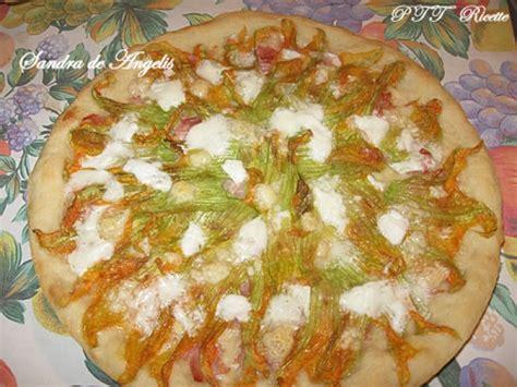 pizza fiori di zucca pizza ai fiori di zucca con farina di mais ptt ricette