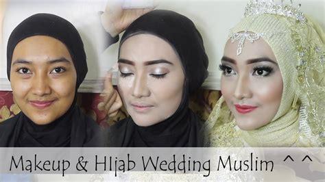 tutorial makeup dan hijab pengantin wedding makeup tutorial hijab tanpa cukur alis youtube