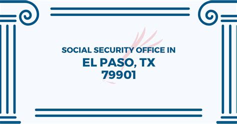 social security office in el paso 79901 get help now