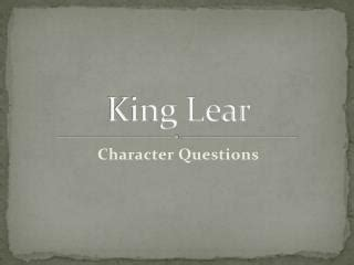 themes in king lear ppt ppt king lear nothing and the fool powerpoint