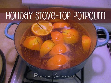 simmer pot recipes holiday potpourri simmer pot practically functional