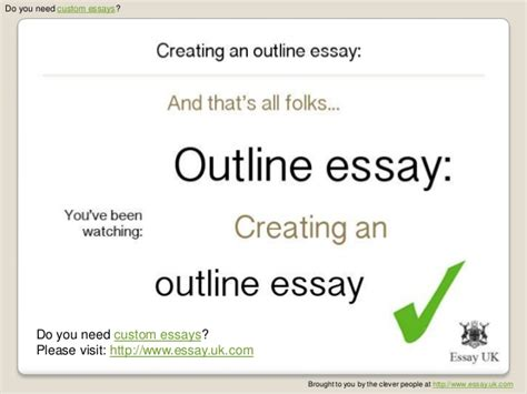 Creating Essay Outline by Custom Essays Creating An Outline Essay