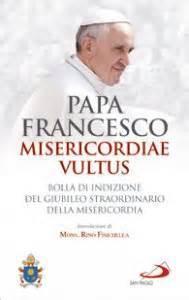 libro misericordiae vultus misericordiae vultus bolla di indizione del giubileo straordinario della misericordia libro