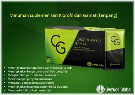 Chlorophyll Gamat live well global chlorophyll gamat