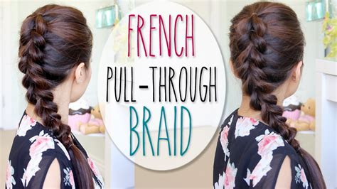 rubber band connectt to one ponytail hairstyles french pull through braid hair tutorial faux dutch braid