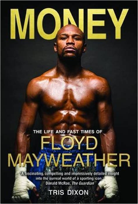 money the and fast times of floyd mayweather by