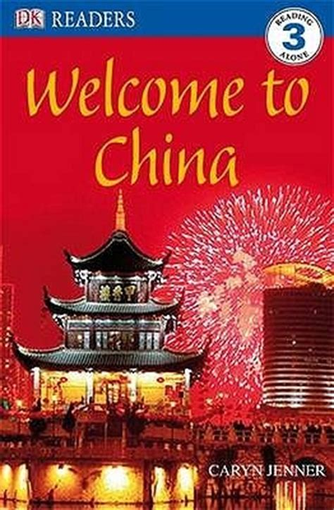 china s world what does china want books welcome to china by caryn jenner reviews discussion