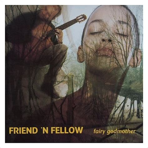 Friend N Fellow I Light My friend n fellow godmother 2017 flac 187 hd
