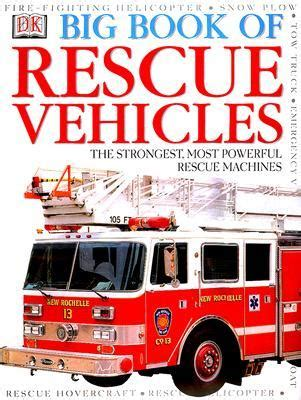 big book of cars dk 9780789447388 amazon com books dk big book of rescue vehicles by caroline bingham reviews discussion bookclubs lists