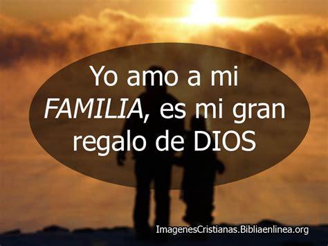 imagenes y frases cristianas para la familia imagenes cristianas para familiares muy lindas con frases