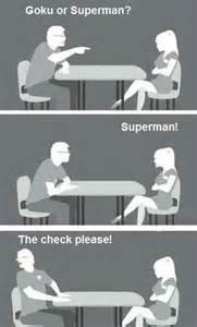 Speed Dating Meme - goku or superman weknowmemes