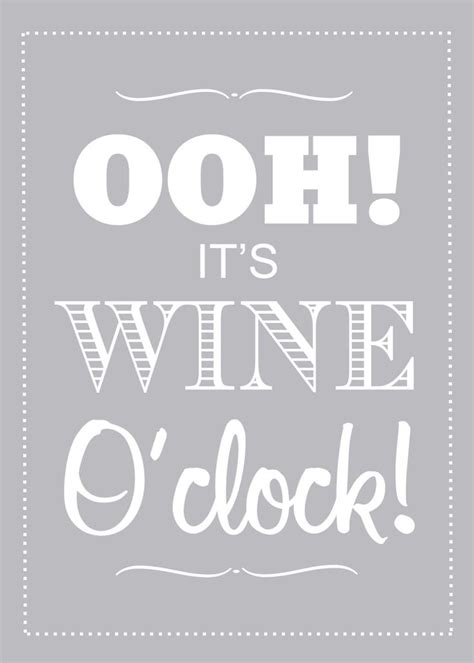 printable wine quotes it s wine o clock wine quote wine poster funny quote