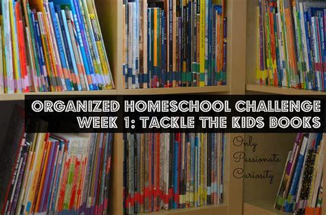 organization books the organized homeschool challenge week 1 books only
