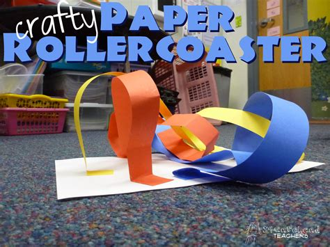How To Make A Roller Coaster Out Of Paper - crafty paper roller coaster squarehead teachers