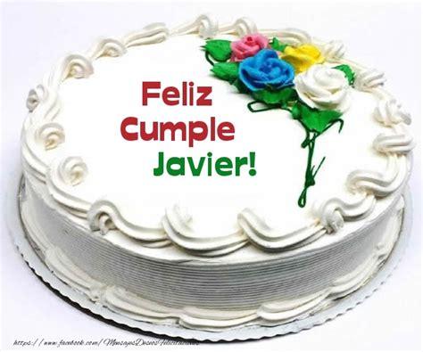 imagenes de cumpleaños para javier javier felicitaciones de cumplea 241 os