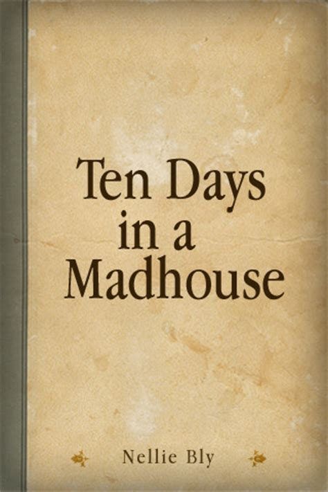 ten days in a mad house books elizabeth cochran seaman nellie bly timeline
