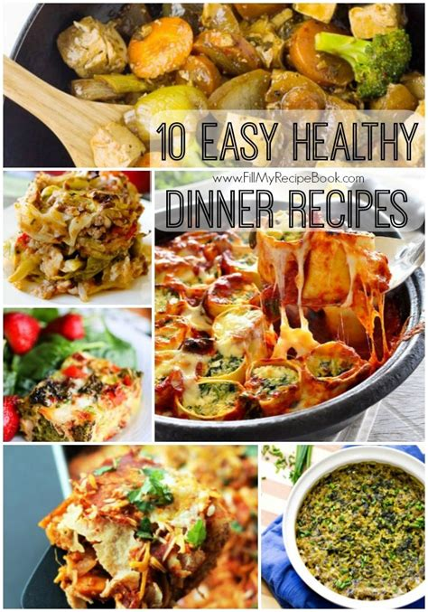 10 easy healthy dinner recipes fill my recipe book
