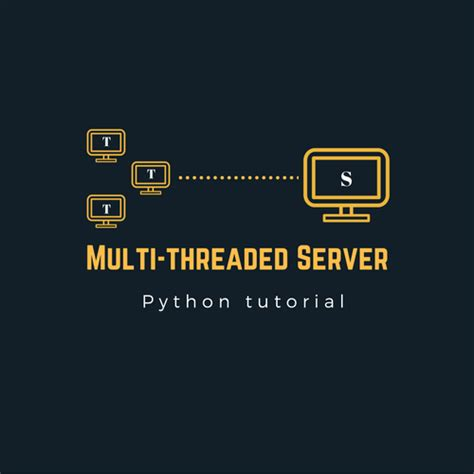 tutorial python socket implement a multithreaded python server using threads