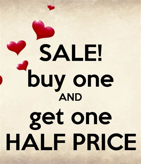 Buy One Get One Half Price But Be by Sale Buy One And Get One Half Price Poster Shared Spa