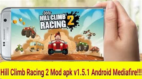 hill climb racing v1 5 2 mod unlimited money apk game download hill climb racing 2 mod apk v1 5 1android mediafire