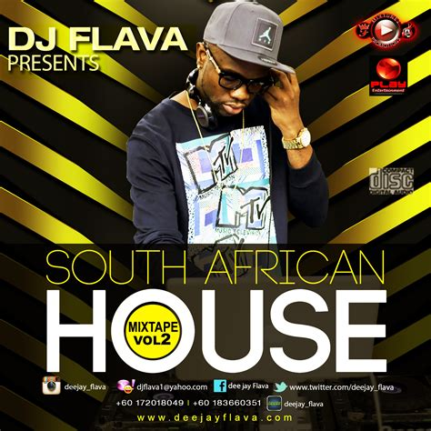 south african house music djs south african house mixtape vol 2 by dj flava hulkshare