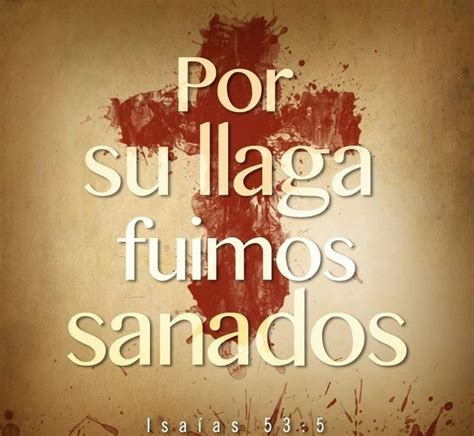 imagenes de dios sanador frases biblia verses of the bible in spanish