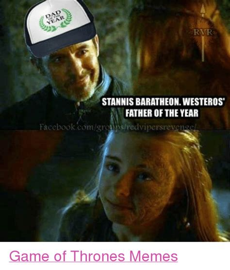 Stannis Meme - stannis baratheonwesteros father of the year