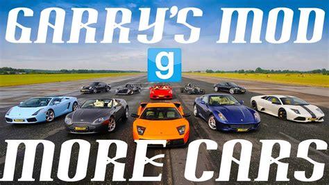 mod garry s mod car garry s mod the best car addons youtube