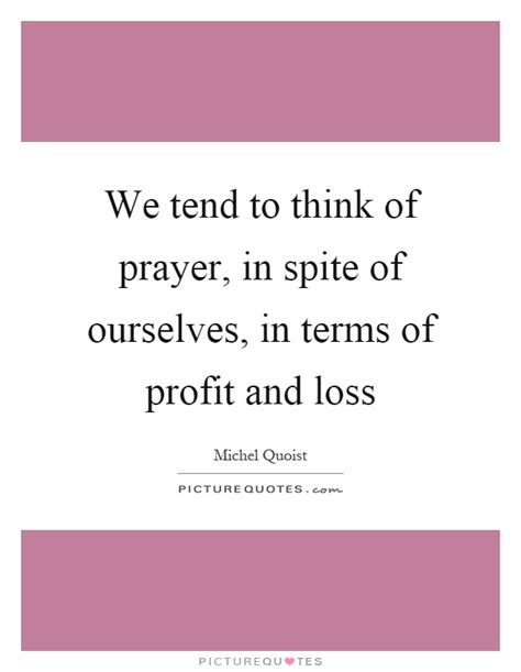 in spite of our selves we tend to think of prayer in spite of ourselves in