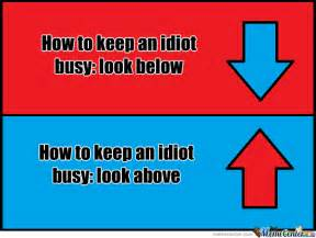 how to keep an idiot busy by nick zoum meme center