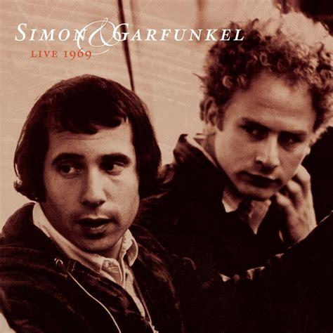 best simon and garfunkel album live 1969 the official simon garfunkel site