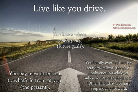 drive the life live your life like you drive your car