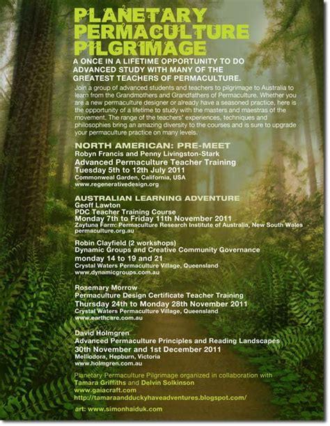 permaculture design certificate victoria planetary permaculture pilgrimage the permaculture