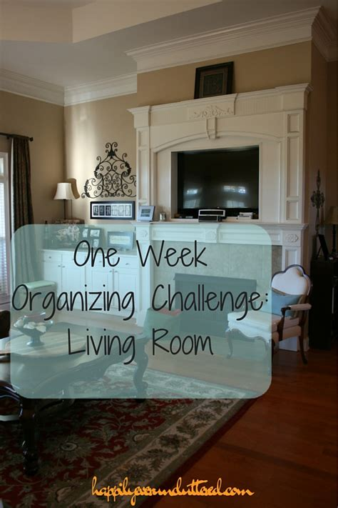 one week organizing challenge living room happily ever