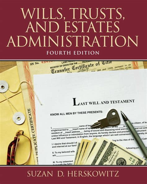 a modern approach to wills administration and estate planning with precedents fourth edition books herskowitz wills trusts and estates administration
