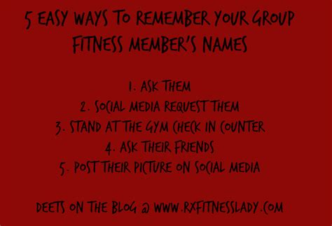 Easy Ways To Remember The Name Of The You Just Met by 5 Easy Ways To Remember Your Fitness Member S Names