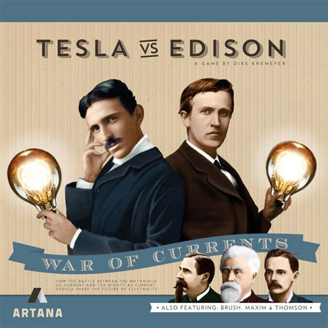 Tesla Vs Eddison Tesla Vs Edison War Of Currents Preview Board Quest