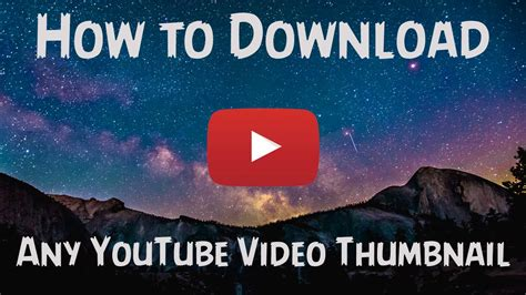 download youtube thumbnail how to download any youtube video thumbnail youtube