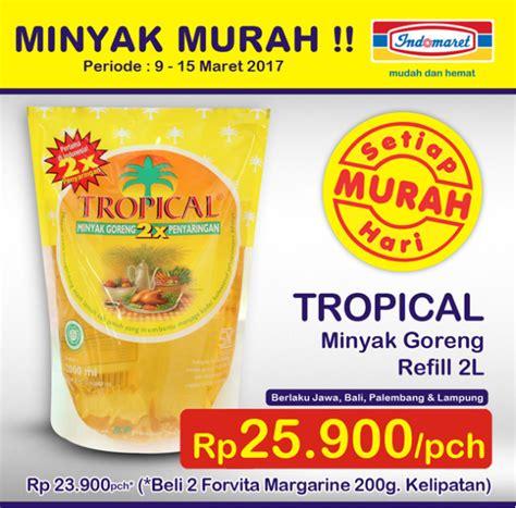 Minyak Goreng Refill Murah promo indomaret harga heboh 1 15 mei 2018