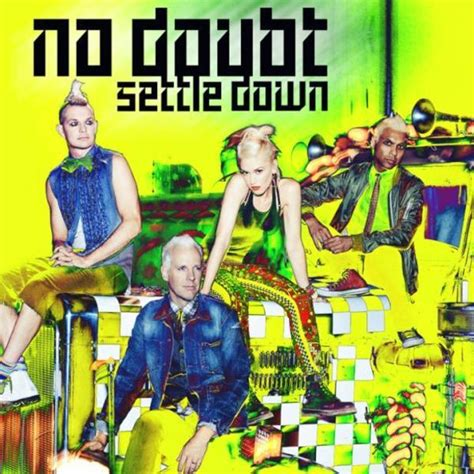 No Doubt There Will Be Another Album by No Doubt Settle