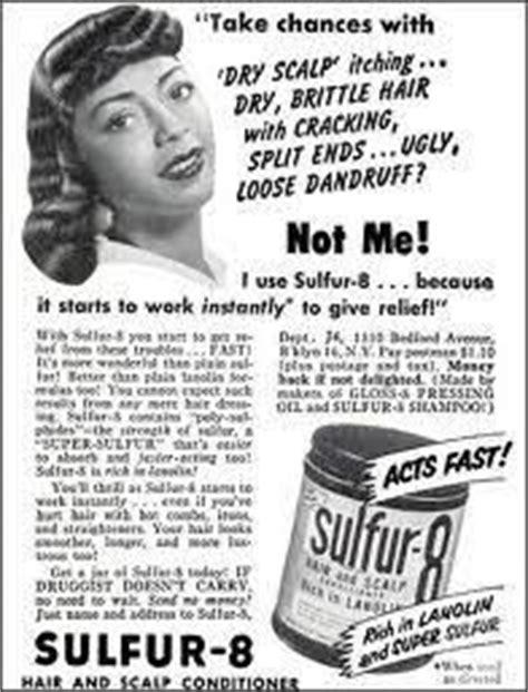 sulfur 8 grease bald spot 1000 images about vintage black ads 2 on pinterest